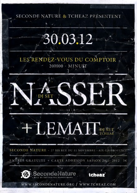 30.03.2012 // NASSER DJ set x LEMATT DJ set à SECONDE NATURE