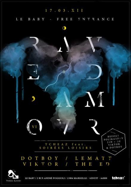17/03/2012 – RAVE D'AMOUR 6 – Before au Polikarpov