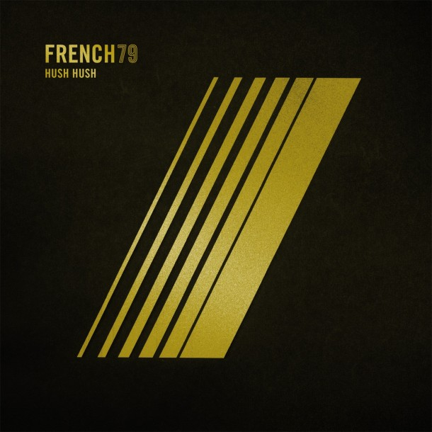 French79 – Hush Hush – Diapositive Remix