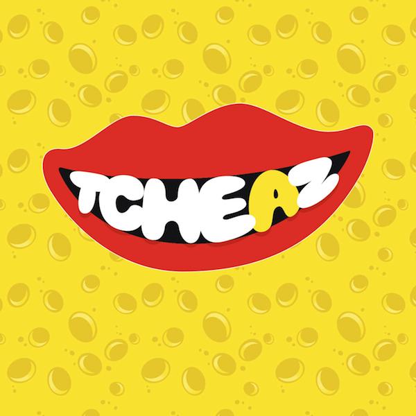 /// TCHEAZ™ ///