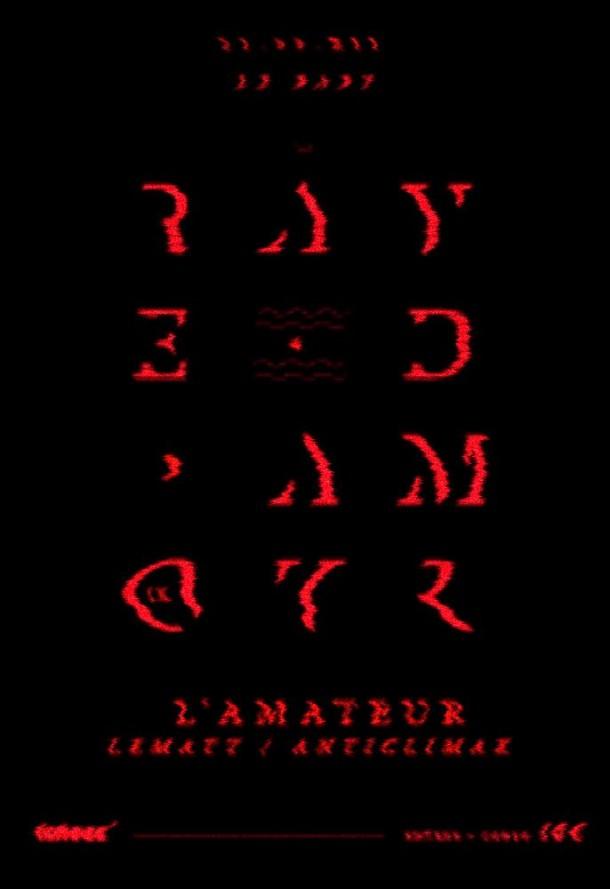 Rave D'Amour #9 – L'Amateur, Lematt & Anticlimax