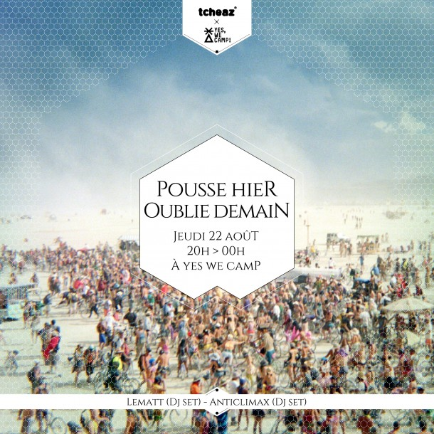22/08/2013 – Pousse Hier, Oublie Demain w/ Anticlimax & Lematt